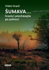 V.Hrach_Šumava tit.obalka